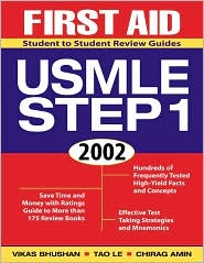 First Aid for the USMLE Step 1: 2002