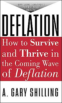 Deflation: How to Survive and Thrive in the Coming Wave of Deflation