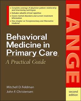 Behavorial Medicine in Primary Care: A Practical Guide (Second Edition)