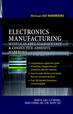 Electronics Manufacturing: with Lead-Free, Halogen-Free, and Conductive-Adhesive Materials