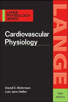 Cardiovascular Physiology (Lange Physiology Series)