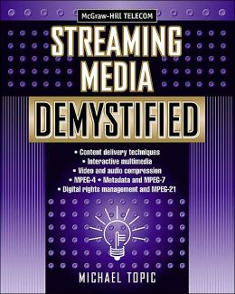 Streaming Media Demystified
