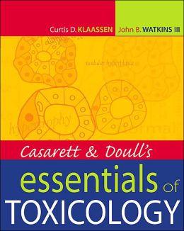 Casarett & Doull's Essentials of Toxicology