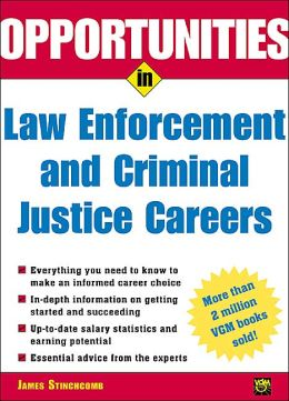 Opportunities in Law Enforcement and Criminal Justice Careers Revised. Ed.