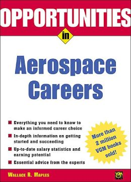 Opportunities in Aerospace Careers, Revised. Ed.
