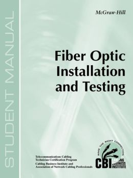 Fiber Optic Installation And Testing (400)