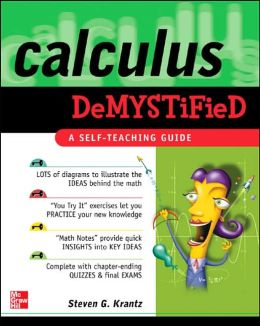 Calculus Demystified : A Self Teaching Guide