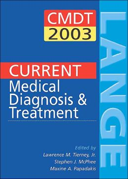 Current Medical Diagnosis & Treatment 2003