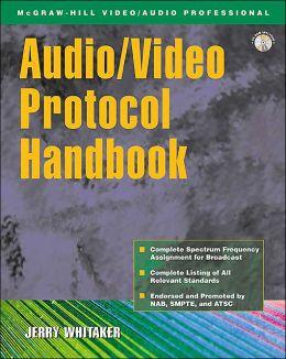Audio/Video Protocol Handbook