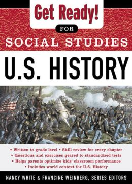 Get Ready! for Social Studies : U.S. History: U.S. History