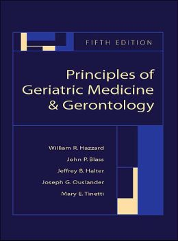 Principles of Geriatric Medicine and Gerontology, 5th Edition