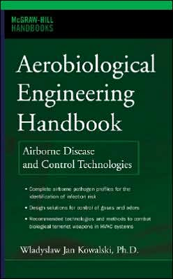 Aerobiological Engineering Handbook: Airborne Disease and Control Technologies