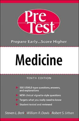 Medicine: PreTest Self Assessment and Review