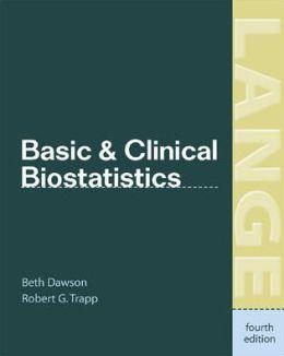 Basic & Clinical Biostatistics: Fourth Edition