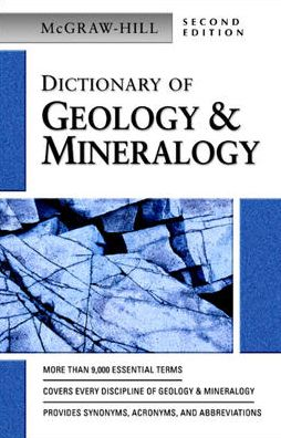 McGraw-Hill Dictionary of Geology and Minerology