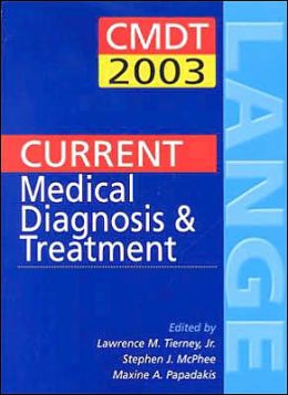 Current Medical Diagnosis and Treatment 2003 and Essentials of Diagnosis and Treatment