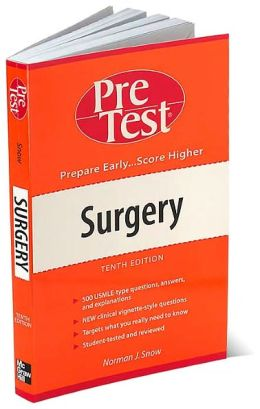 Surgery: PreTest Self Assessment and Review