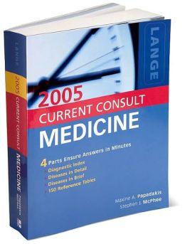 Current Consult Medicine 2005