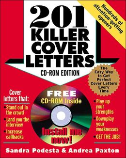 201 Killer Cover Letters: The CD-Rom Edition