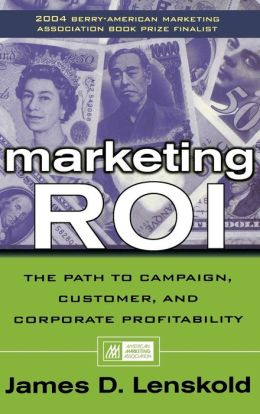 Marketing ROI: How to Plan, Measure, and Optimize Strategies for Profit