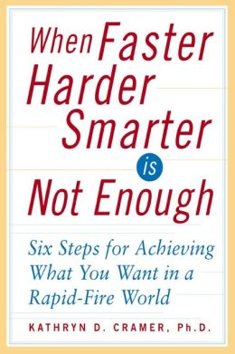 When Faster Harder Smarter Is Not Enough