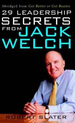 29 Leadership Secrets From Jack Welch
