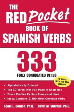 The Red Pocket Book of Spanish Verbs: 333 Fully Conjugated Verbs