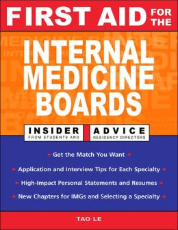 First Aid for the Internal Medicine Boards: A Resident-to-Resident Guide