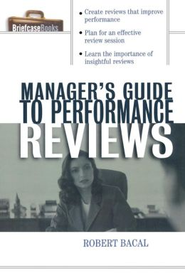 The Manager's Guide to Performance Reviews
