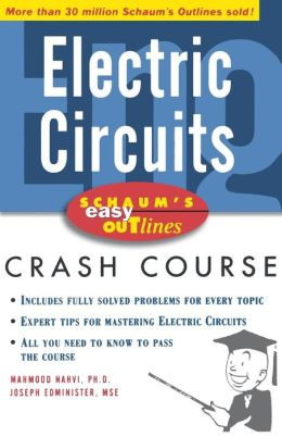Schaum's Easy Outline of Electric Circuits