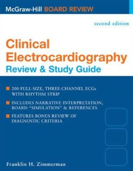 Clinical Electrocardiography: Review & Study Guide