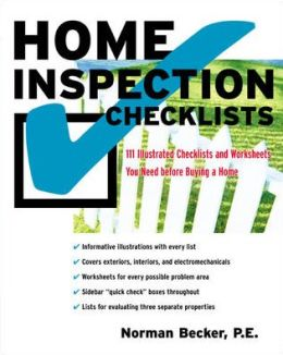 Home Inspection Checklists: 101 Illustrated Checklists and Worksheets You Need Before Buying a Home