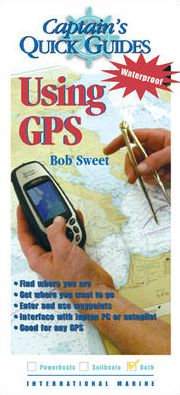 Captain's Quickguides: Using GPS