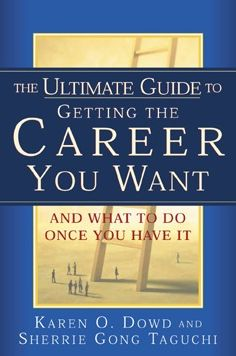 The Ultimate Guide to Getting The Career You Want