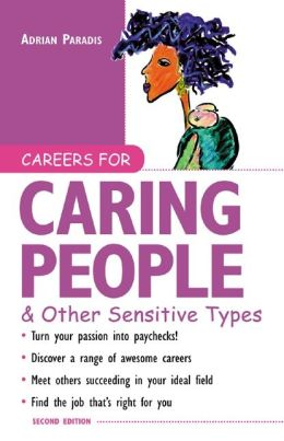 Careers for Caring People & Other Sensitive Types