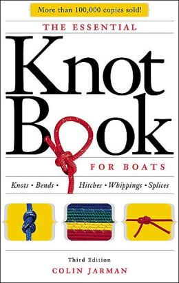 The Essential Knot Book for Boats