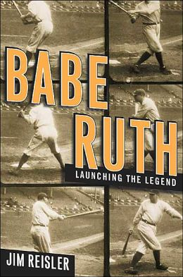 Babe Ruth: Launching the Legend