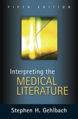Interpreting the Medical Literature: Fifth Edition