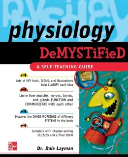 Physiology Demystified: A Self-Teaching Guide