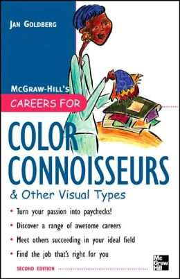 Careers for Color Connoisseurs and Other Visual Types, Second Edition