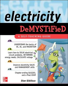 Electricity Demystified (Demystified Series)