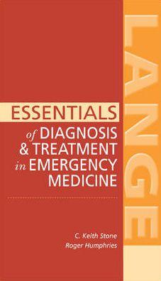 Essentials of Diagnosis & Treatment in Emergency Medicine
