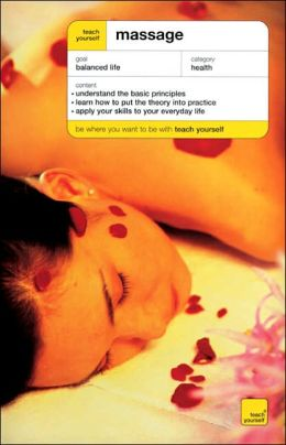 Teach Yourself Massage (Teach Yourself Series)