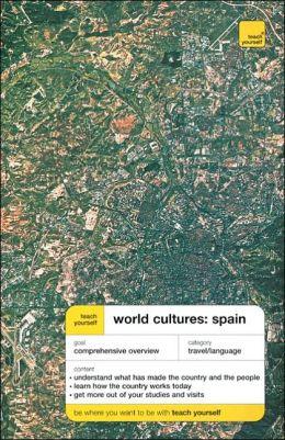 Teach Yourself World Cultures: Spain