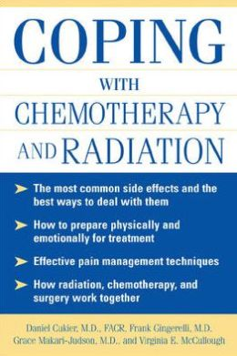 Coping with Chemotherapy and Radiation Therapy