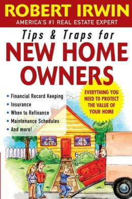 Tips And Traps For New Home Owners