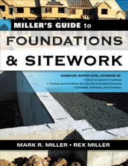 Millers Guide to Foundations and Sitework