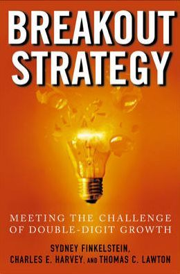 Breakout Strategy: Meeting the Challenge of Double-Digit Growth