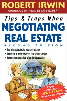 Tips & Traps When Negotiating Real Estate