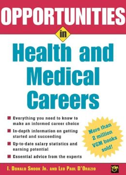 Opportunities in Health and Medical Careers